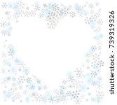 hearts shaped frame or border... | Shutterstock .eps vector #739319326