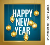 happy new year text.... | Shutterstock .eps vector #739416886