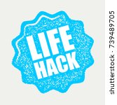 life hack sign. vector... | Shutterstock .eps vector #739489705