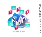 smart home. concept of smart... | Shutterstock .eps vector #739502842