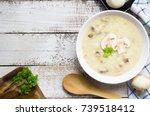 mushroom cream soup on white...   Shutterstock . vector #739518412