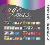 huge gradient vector pack. 52... | Shutterstock .eps vector #739568662
