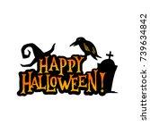 happy halloween badge banner.... | Shutterstock .eps vector #739634842