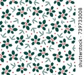 christmas pattern with holly... | Shutterstock .eps vector #739733008