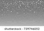 ralistic snow. vector... | Shutterstock .eps vector #739746052