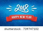 happy new year 2018 greeting... | Shutterstock .eps vector #739747102