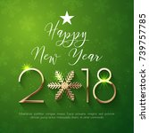 happy new year 2018 text design.... | Shutterstock .eps vector #739757785