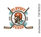 vintage hockey playoff mascot   ... | Shutterstock .eps vector #739783315