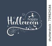 happy halloween handwritten... | Shutterstock .eps vector #739824166