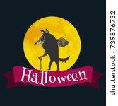 werewolf on halloween with the... | Shutterstock .eps vector #739876732