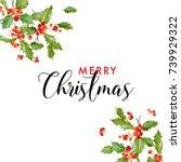 winter merry christmas holly... | Shutterstock .eps vector #739929322