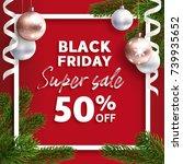 black friday sale. vector flyer ... | Shutterstock .eps vector #739935652