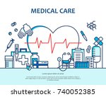 medical care concept in modern... | Shutterstock .eps vector #740052385