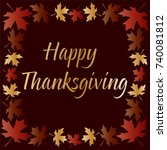 gold thanksgiving typography... | Shutterstock .eps vector #740081812