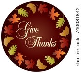 give thanks circle with... | Shutterstock .eps vector #740081842