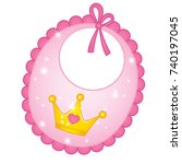 vector pink bib for princess... | Shutterstock .eps vector #740197045