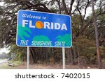 """A """"welcome To Florida"""" Sign At..."""