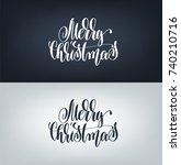 merry christmas hand written...   Shutterstock . vector #740210716
