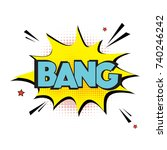 vector comic explosion bang... | Shutterstock .eps vector #740246242