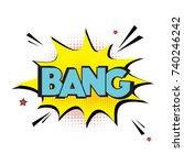 vector comic explosion bang... | Shutterstock .eps vector #740246242