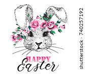 happy easter bunny greeting... | Shutterstock .eps vector #740257192