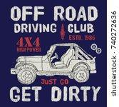 t shirt design  offroad driving ... | Shutterstock .eps vector #740272636