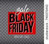 abstract vector black friday... | Shutterstock .eps vector #740370442