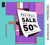holiday sale memphis style... | Shutterstock .eps vector #740380282