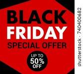 black friday banner template | Shutterstock .eps vector #740400682