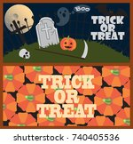 trick or treat posters with... | Shutterstock .eps vector #740405536