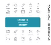 line icons set. grocery pack.... | Shutterstock .eps vector #740448922