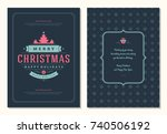 christmas greeting card design... | Shutterstock .eps vector #740506192