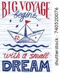 big voyage begins with a small... | Shutterstock .eps vector #740520076