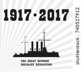 in 2017 the russian revolution... | Shutterstock .eps vector #740527912