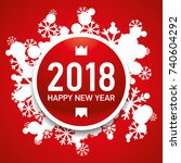 happy new year card 2018 ... | Shutterstock .eps vector #740604292