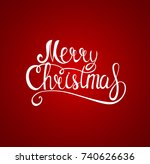 merry christmas and new year... | Shutterstock .eps vector #740626636