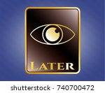 gold emblem or badge with eye... | Shutterstock .eps vector #740700472