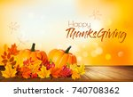 happy thanksgiving background... | Shutterstock .eps vector #740708362