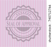 seal of approval badge with... | Shutterstock .eps vector #740712766