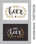 set of craft beer template hand ...   Shutterstock . vector #740718226