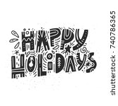 happy holidays greeting card.... | Shutterstock .eps vector #740786365
