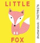 little fox slogan pink animal...   Shutterstock .eps vector #740798176