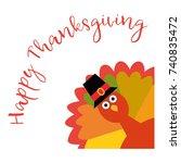 happy thanksgiving. vector... | Shutterstock .eps vector #740835472