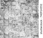 black and white grunge... | Shutterstock . vector #740914552