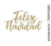 'feliz navidad' spanish...   Shutterstock .eps vector #740941882