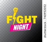 fight night vector modern... | Shutterstock .eps vector #740952052