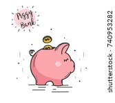 doodle piggy bank. vector... | Shutterstock .eps vector #740953282