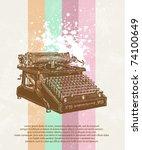 old typewriter on grunge... | Shutterstock .eps vector #74100649