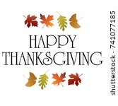happy thanksgiving typography... | Shutterstock .eps vector #741077185