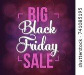 abstract vector black friday... | Shutterstock .eps vector #741085195